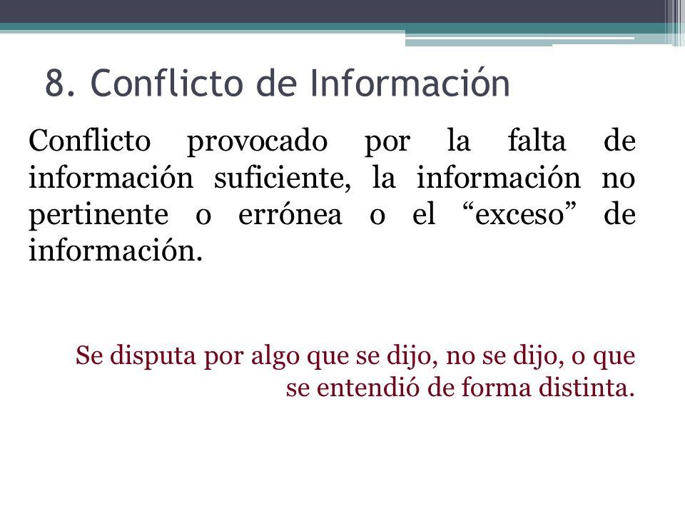 8. Conflicto de Información