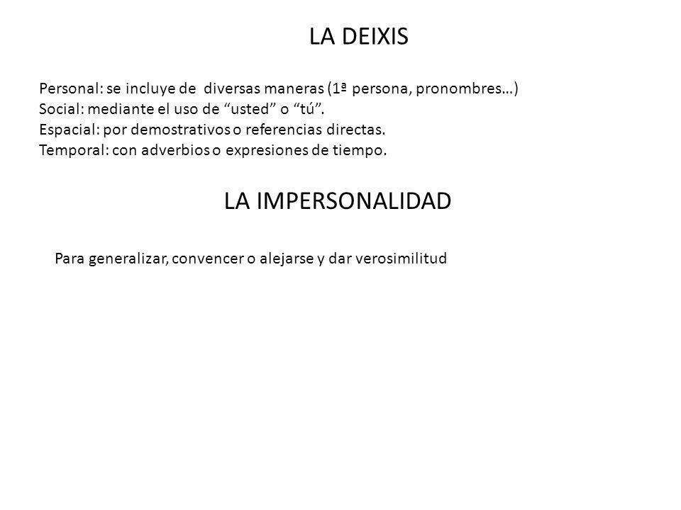 LA DEIXIS LA IMPERSONALIDAD
