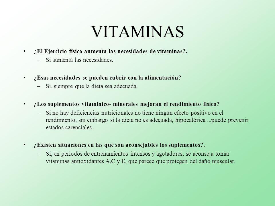 VITAMINAS ¿El Ejercicio físico aumenta las necesidades de vitaminas .
