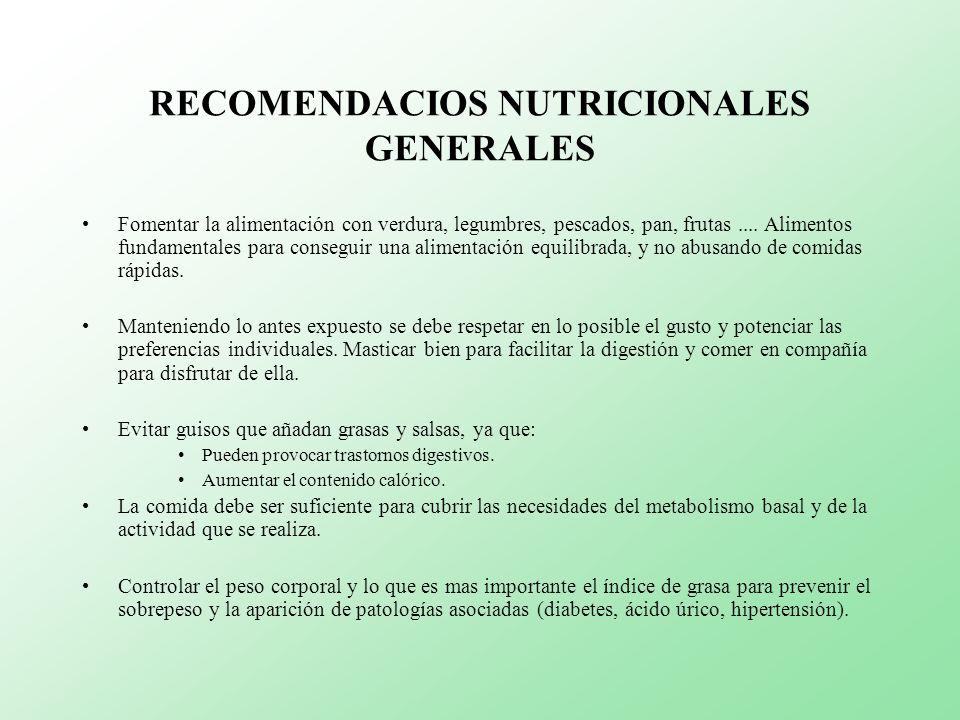 RECOMENDACIOS NUTRICIONALES GENERALES
