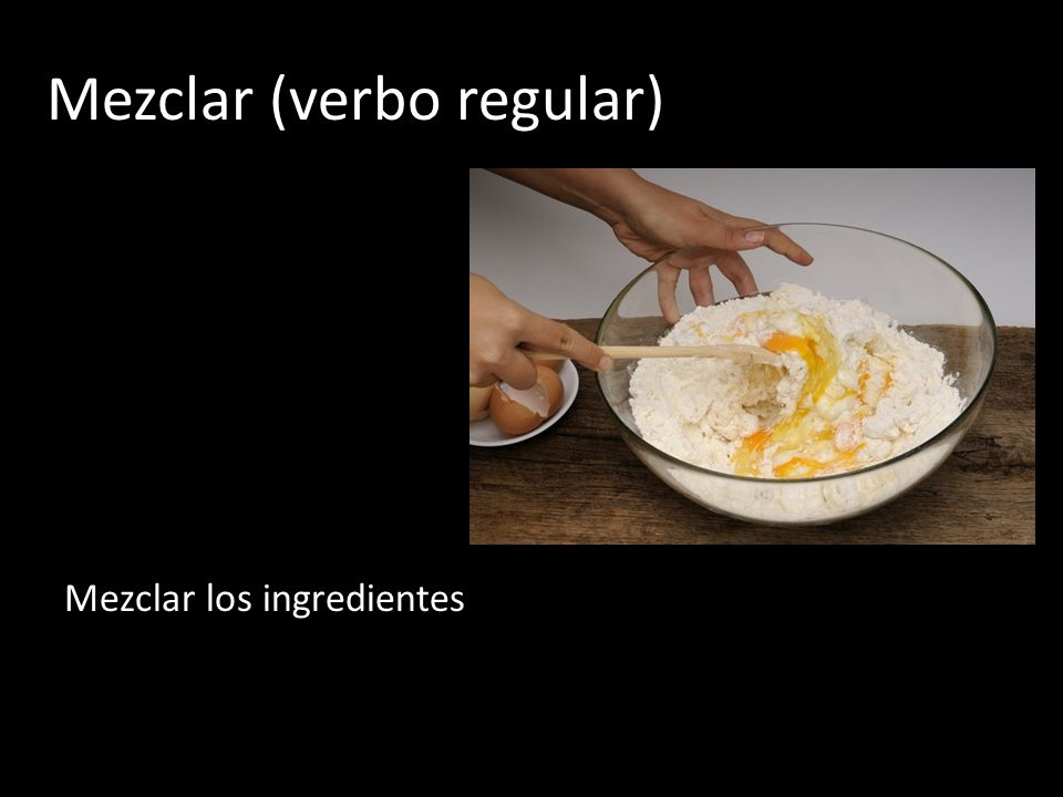 Mezclar (verbo regular)