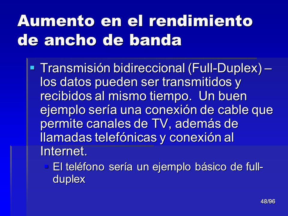 Aumento en el rendimiento de ancho de banda
