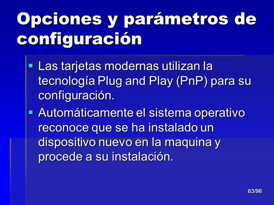 Opciones y parámetros de configuración