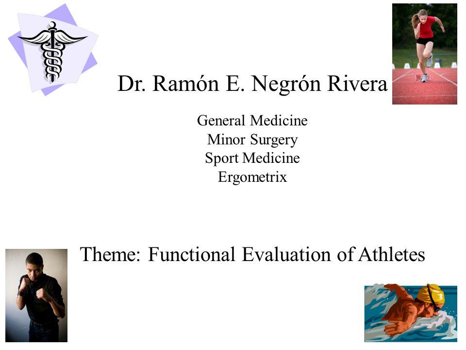 Dr. Ramón E. Negrón Rivera