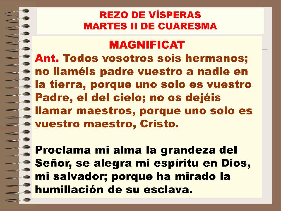REZO DE VÍSPERAS MARTES II DE CUARESMA. MAGNIFICAT.