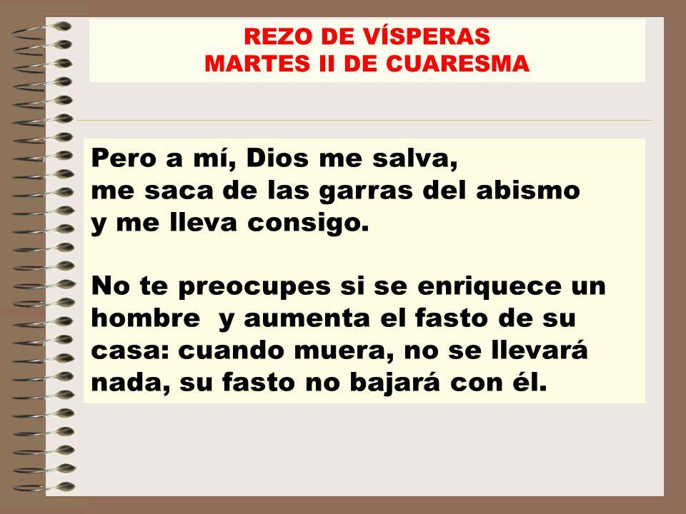 REZO DE VÍSPERAS MARTES II DE CUARESMA.