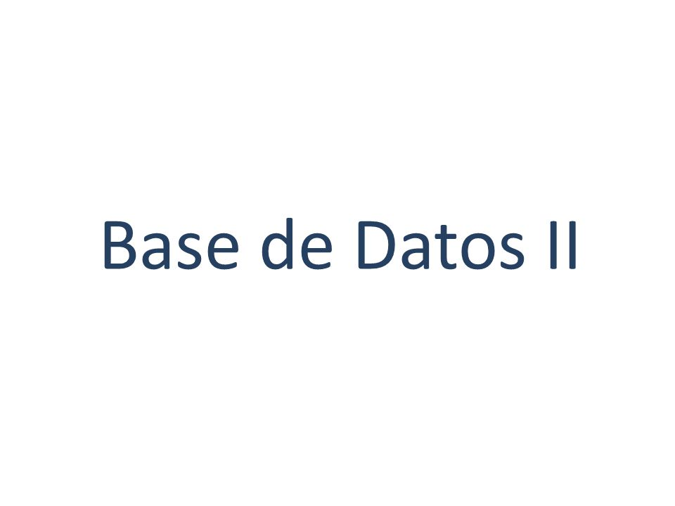 Base de Datos II