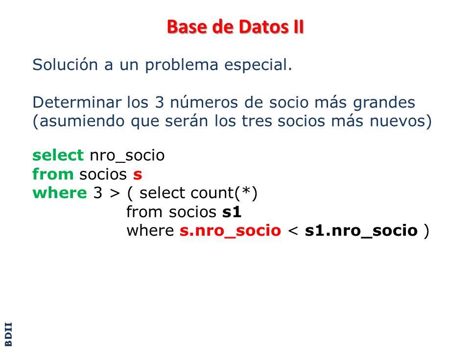 Base de Datos II Solución a un problema especial.