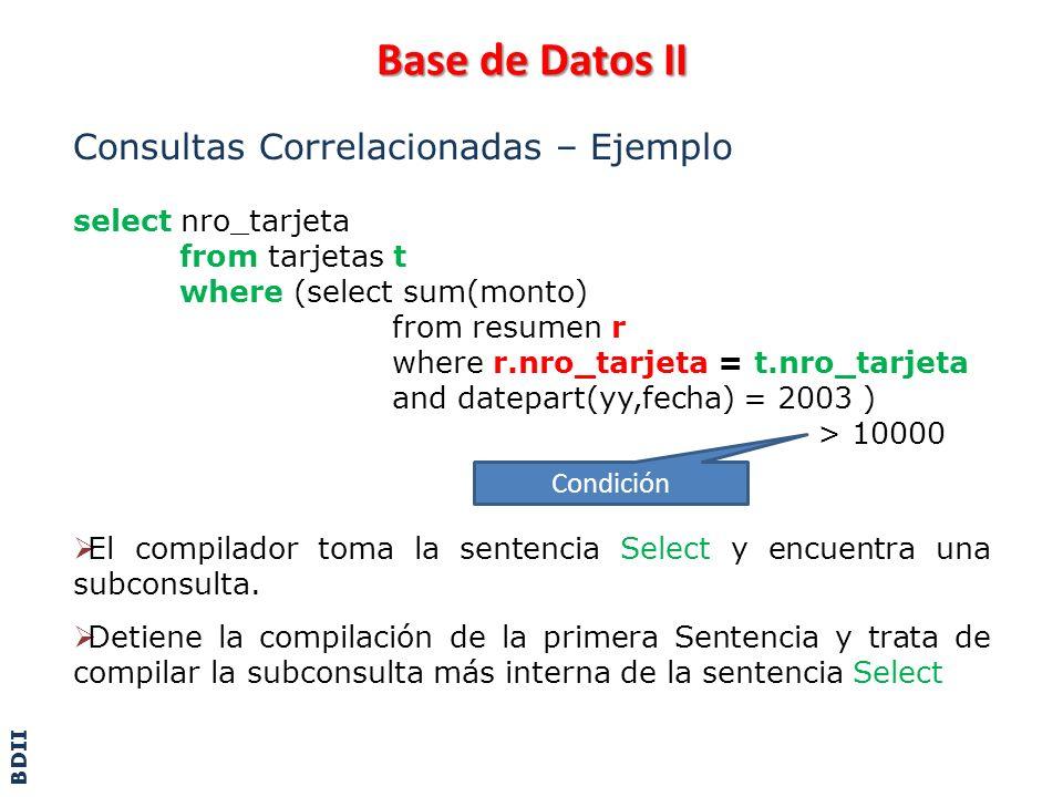 Base de Datos II Consultas Correlacionadas – Ejemplo