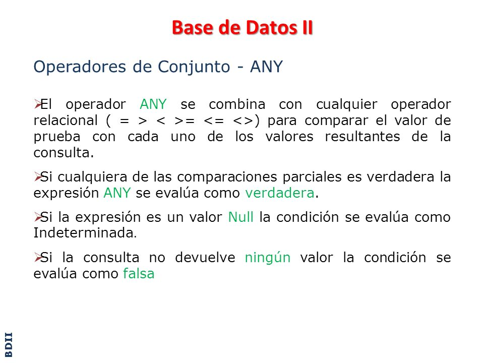 Base de Datos II Operadores de Conjunto - ANY