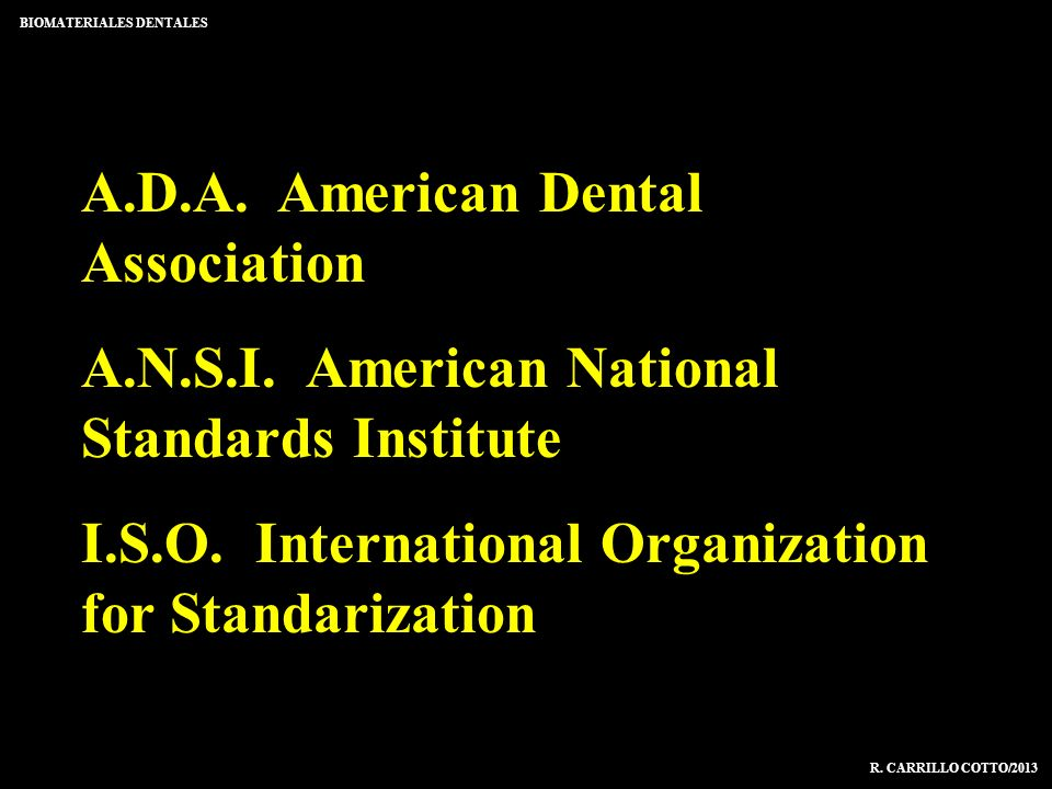 A.D.A. American Dental Association