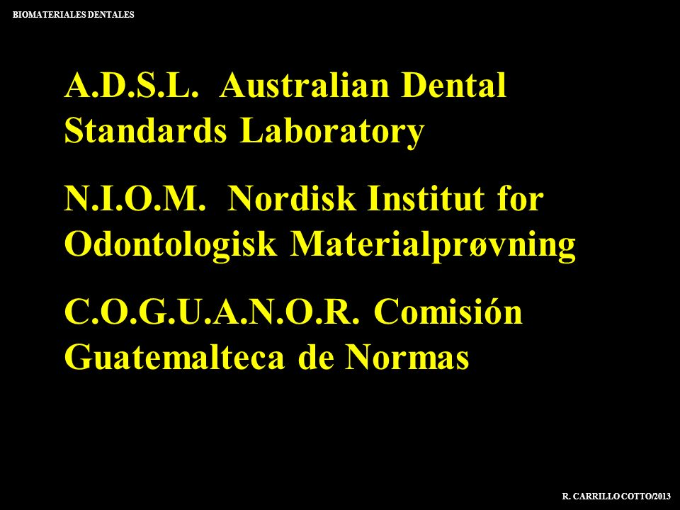 A.D.S.L. Australian Dental Standards Laboratory