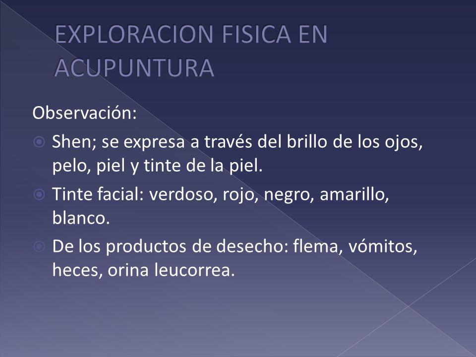 EXPLORACION FISICA EN ACUPUNTURA