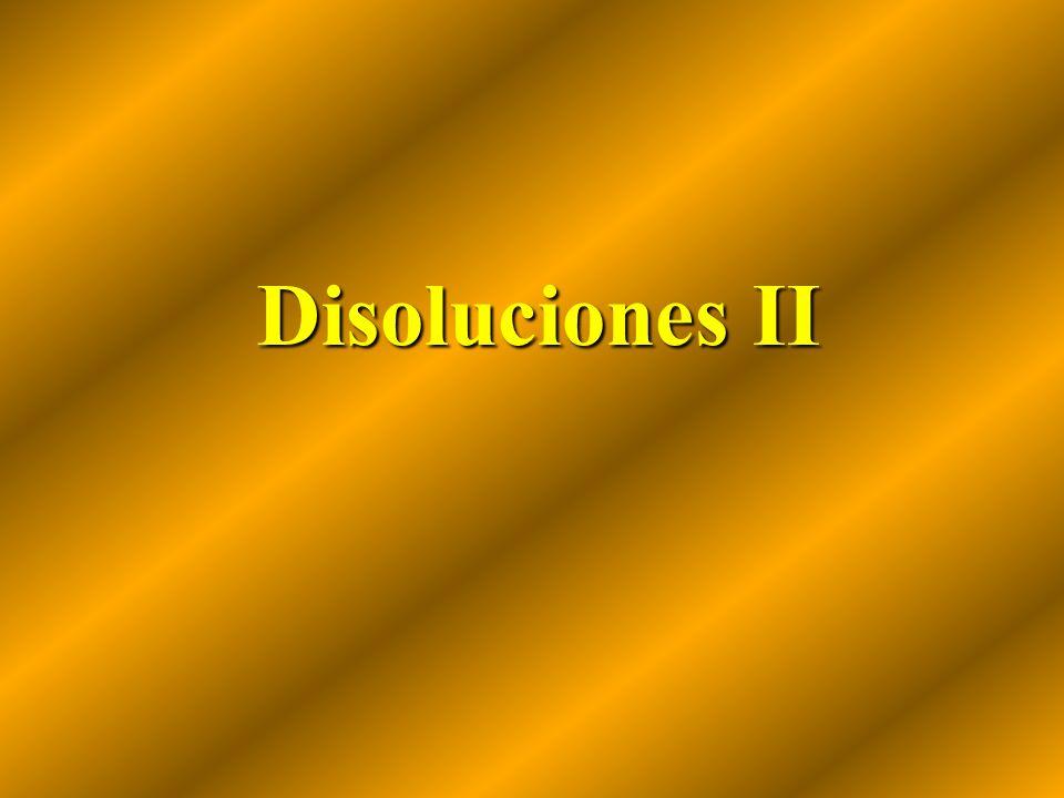 Disoluciones II