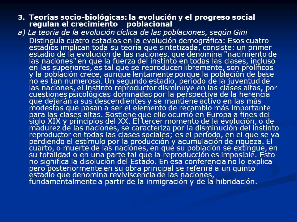 a) La teoría de la evolución cíclica de las poblaciones, según Gini
