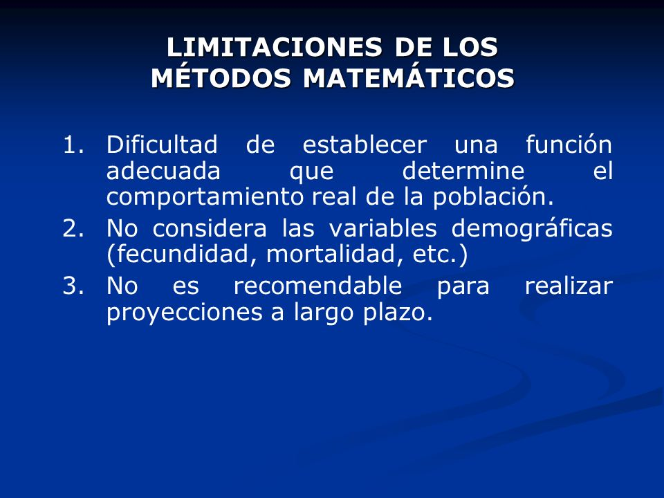 LIMITACIONES DE LOS MÉTODOS MATEMÁTICOS