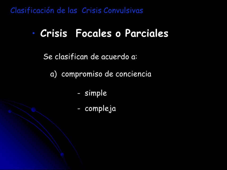 Crisis Focales o Parciales