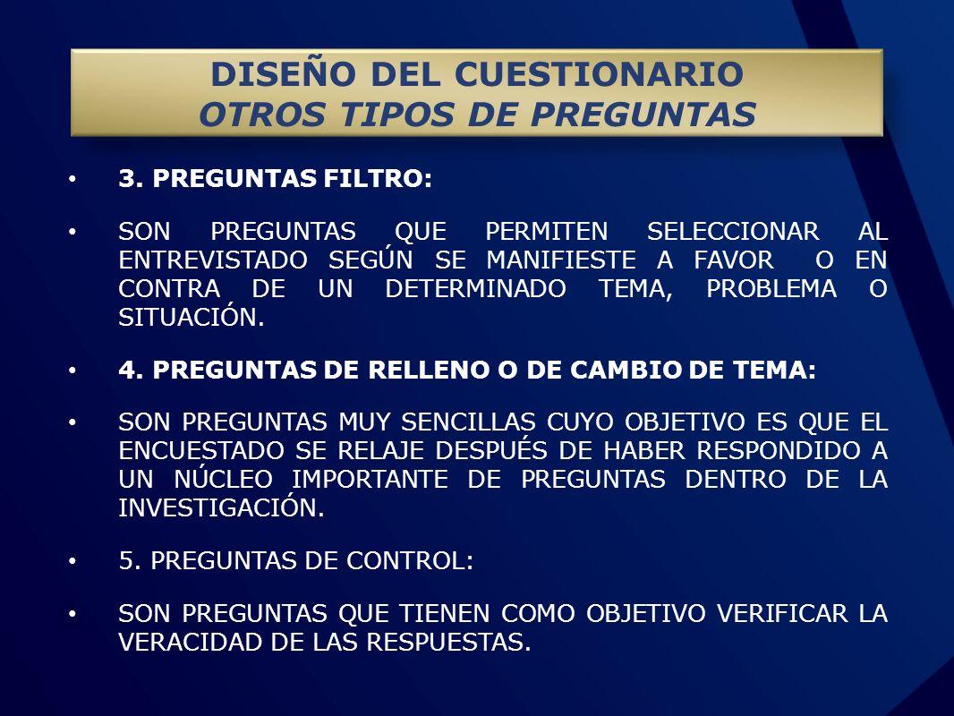 DISEÑO DEL CUESTIONARIO OTROS TIPOS DE PREGUNTAS