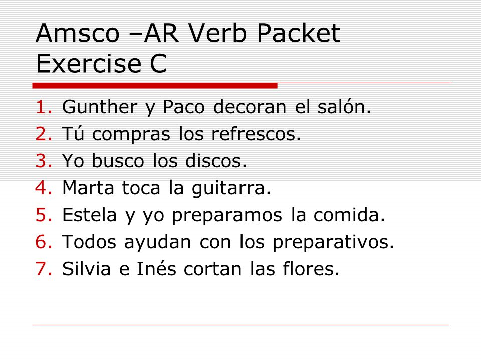 Amsco –AR Verb Packet Exercise C