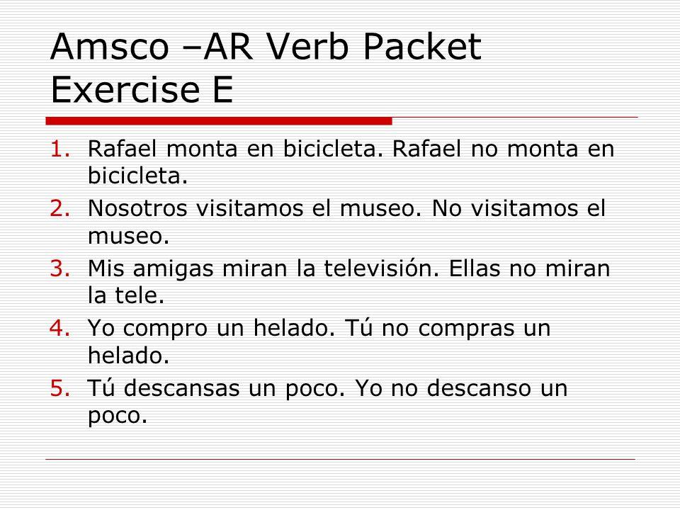 Amsco –AR Verb Packet Exercise E