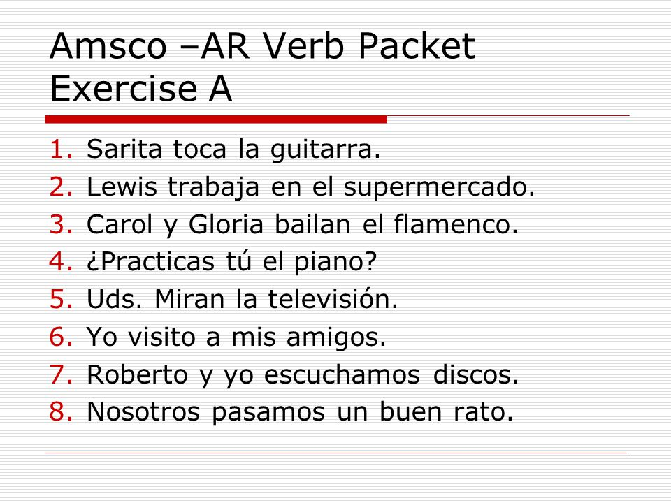 Amsco –AR Verb Packet Exercise A