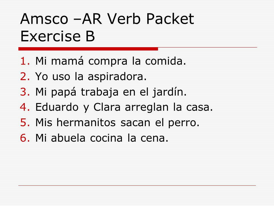 Amsco –AR Verb Packet Exercise B