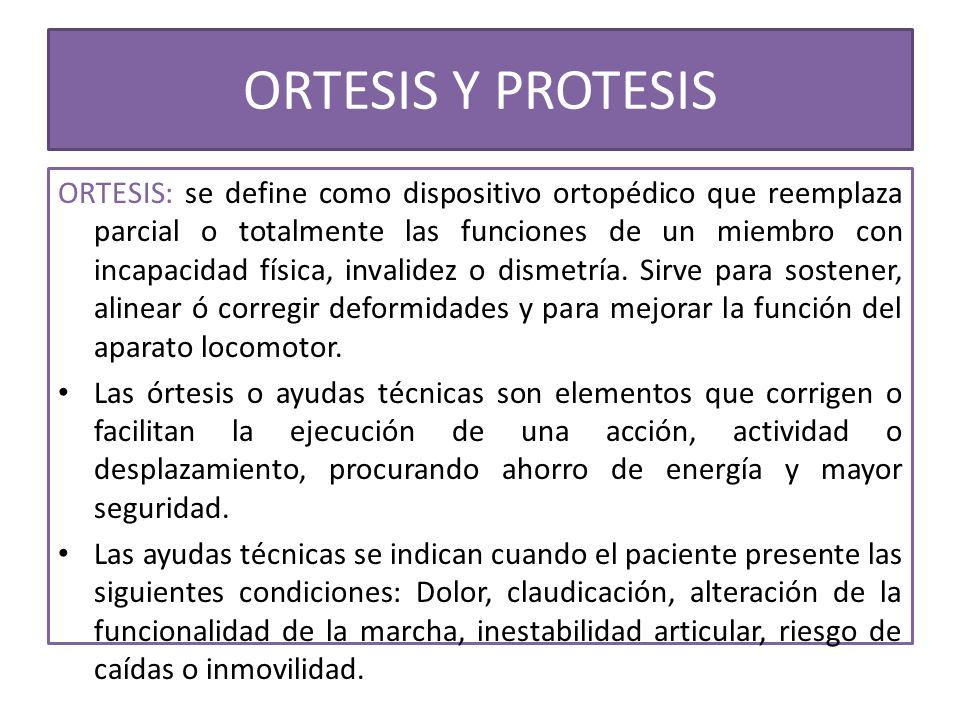 ORTESIS Y PROTESIS