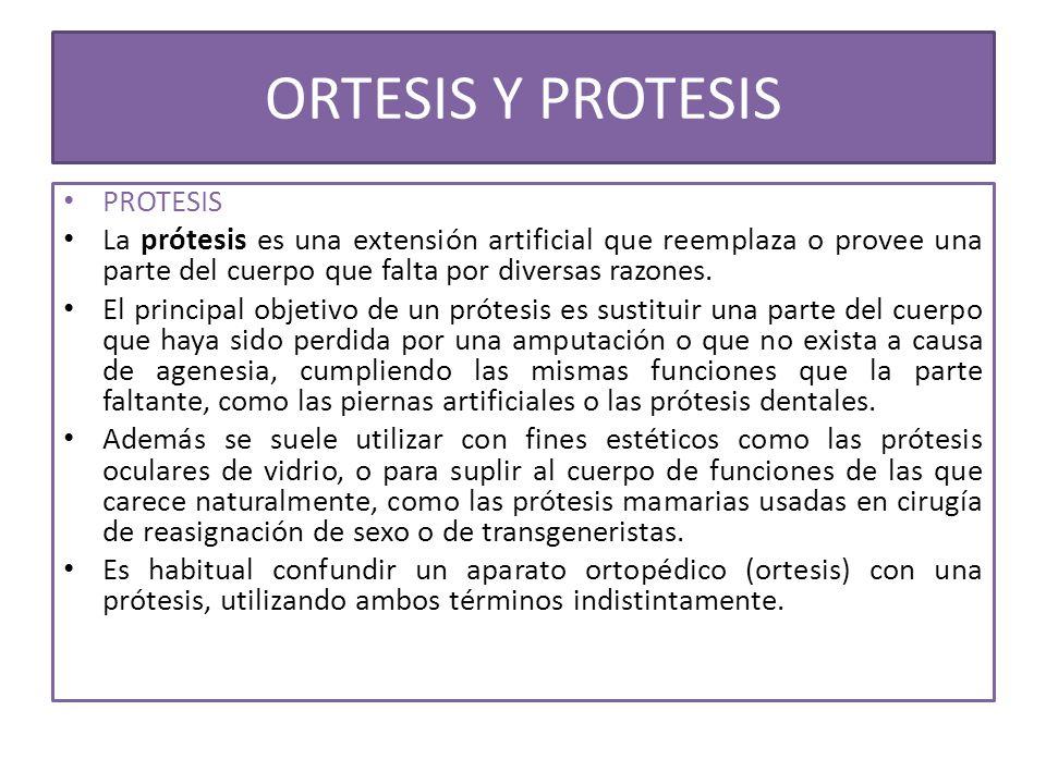 ORTESIS Y PROTESIS PROTESIS