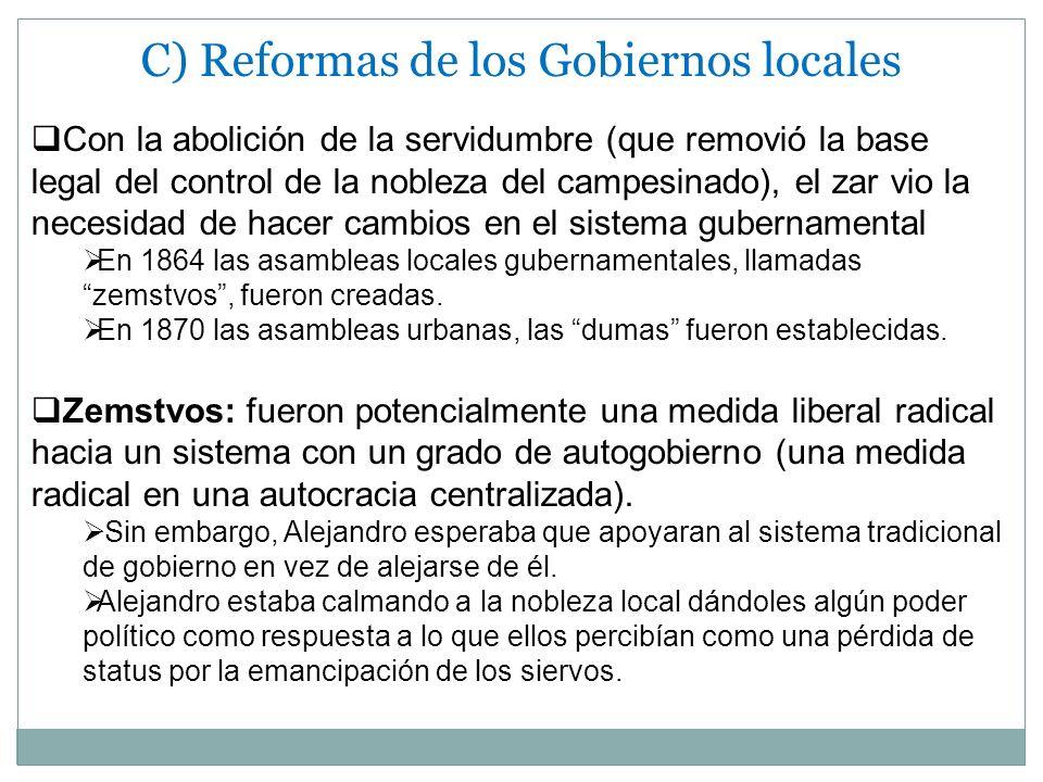 C) Reformas de los Gobiernos locales