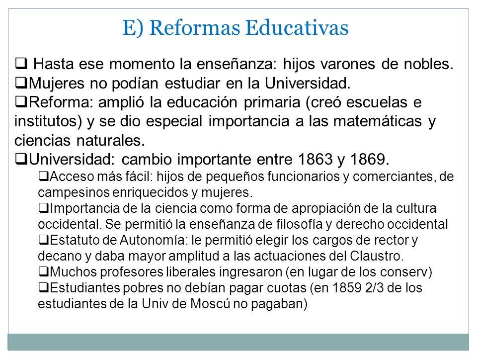 E) Reformas Educativas