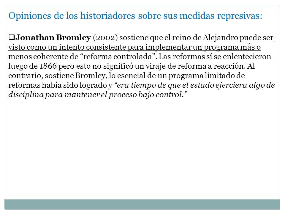 Opiniones de los historiadores sobre sus medidas represivas:
