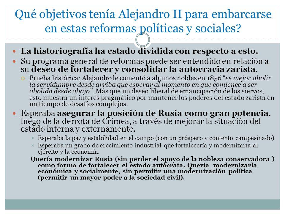 Qué objetivos tenía Alejandro II para embarcarse en estas reformas políticas y sociales