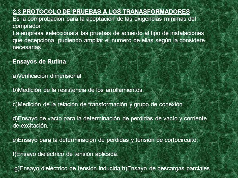 2.3 PROTOCOLO DE PRUEBAS A LOS TRANASFORMADORES