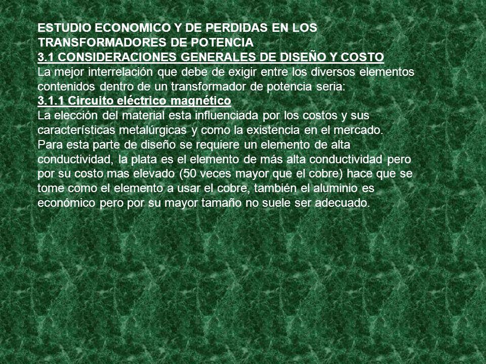 ESTUDIO ECONOMICO Y DE PERDIDAS EN LOS TRANSFORMADORES DE POTENCIA