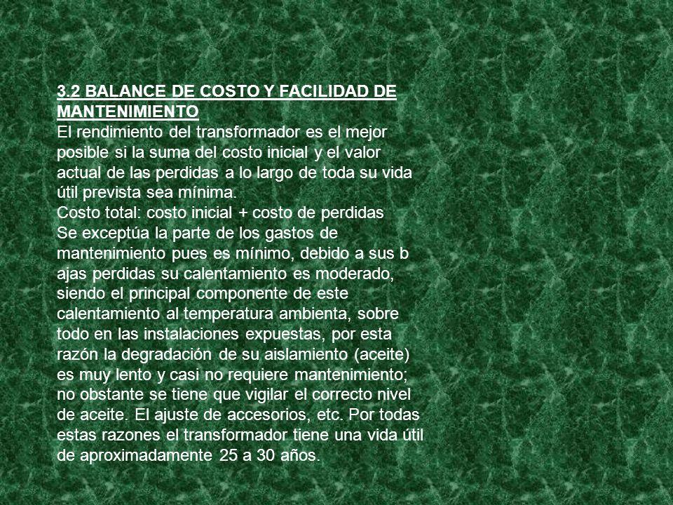 3.2 BALANCE DE COSTO Y FACILIDAD DE MANTENIMIENTO