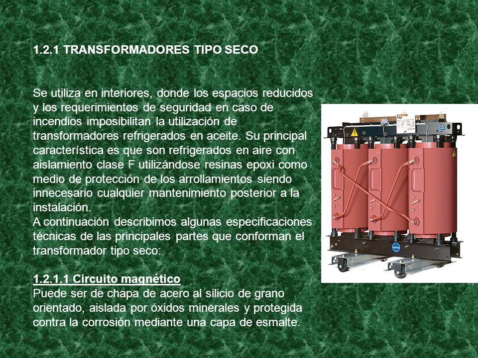 1.2.1 TRANSFORMADORES TIPO SECO