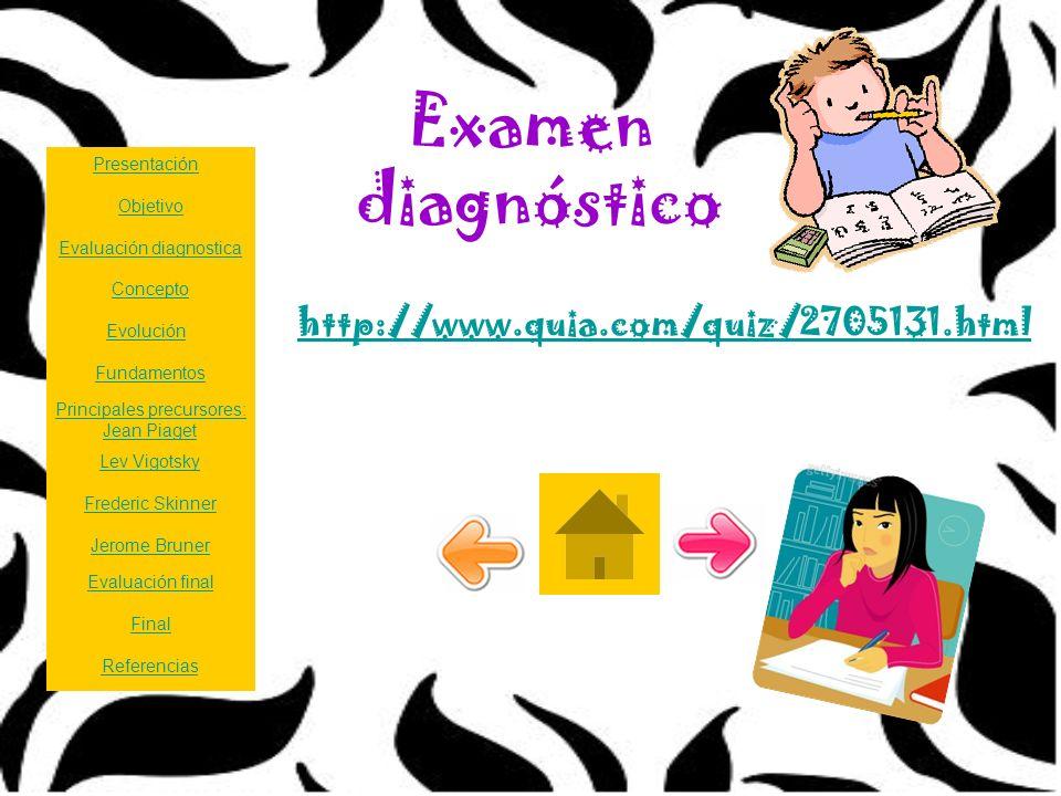 Examen diagnóstico http://www.quia.com/quiz/2705131.html Presentación