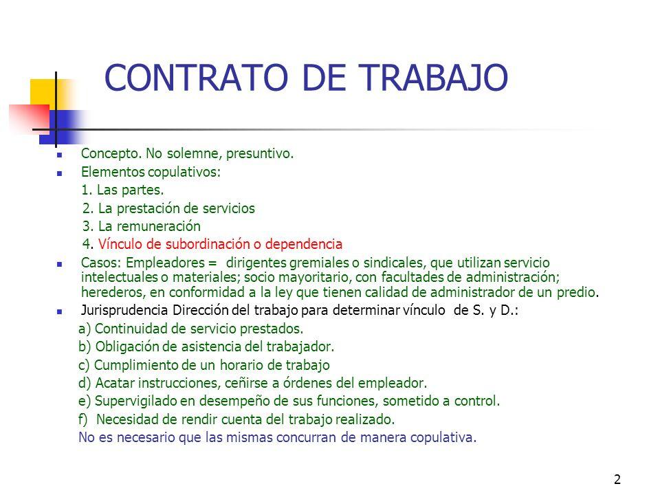 CONTRATO DE TRABAJO Concepto. No solemne, presuntivo.