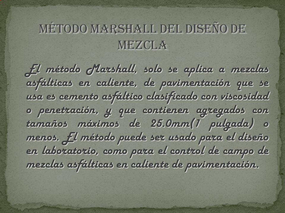 MÉTODO MARSHALL DEL DISEÑO DE MEZCLA