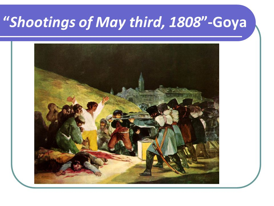Shootings of May third, Goya