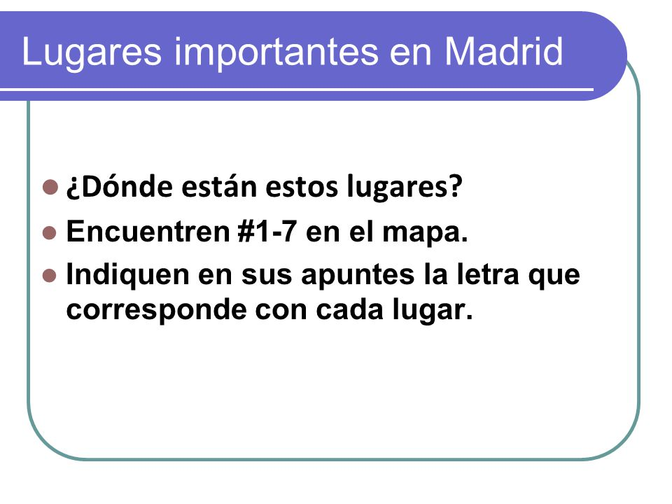 Lugares importantes en Madrid