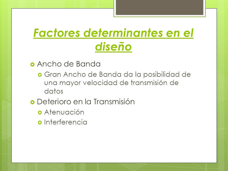 Factores determinantes en el diseño