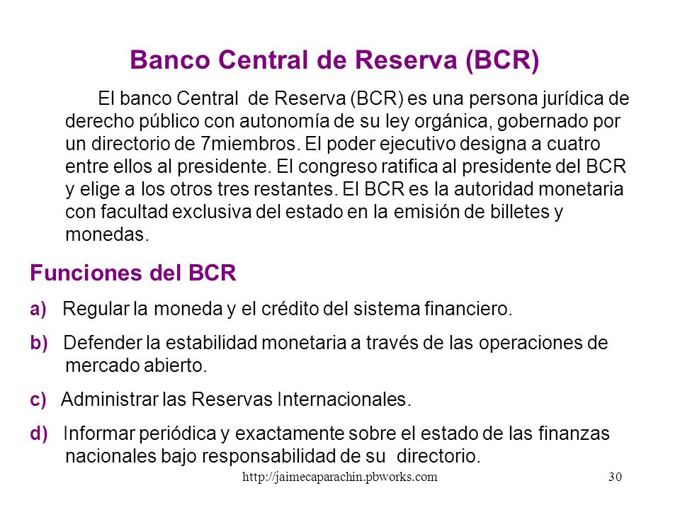 Banco Central de Reserva (BCR)