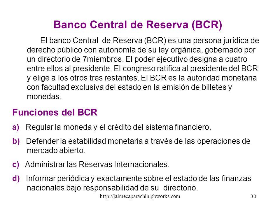 Banco Central de Reserva (BCR)