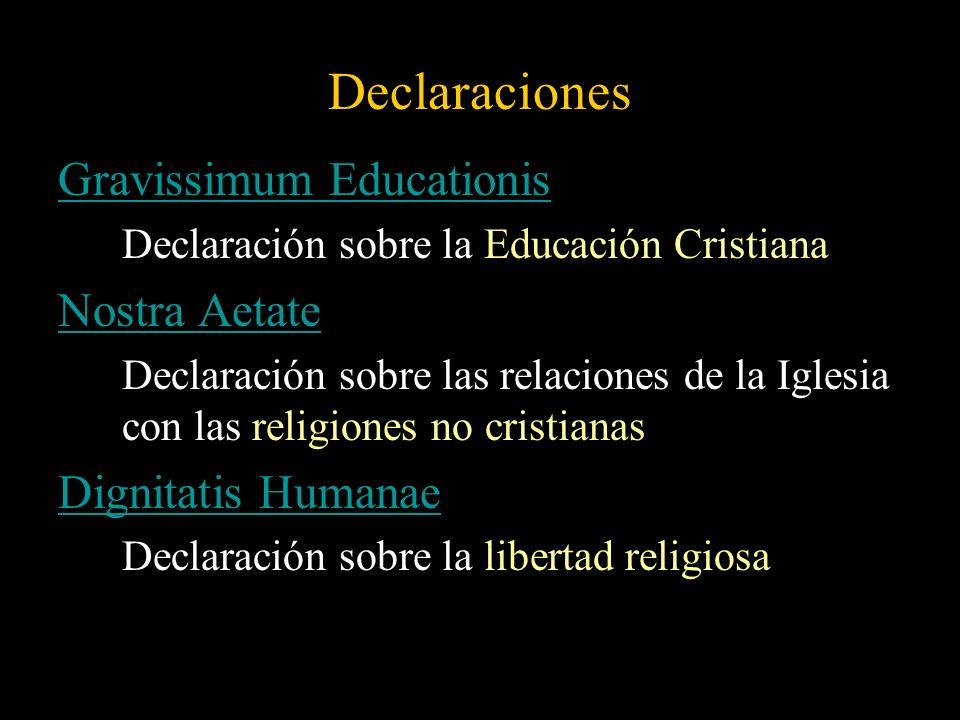 Declaraciones Gravissimum Educationis Nostra Aetate Dignitatis Humanae