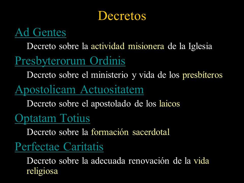 Decretos Ad Gentes Presbyterorum Ordinis Apostolicam Actuositatem