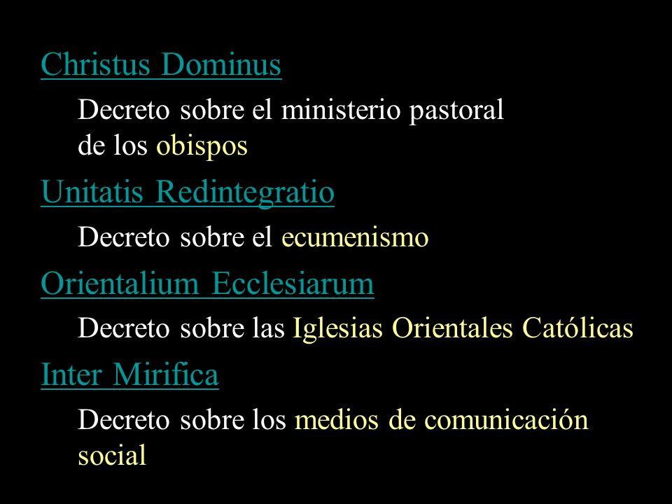 Unitatis Redintegratio Orientalium Ecclesiarum Inter Mirifica