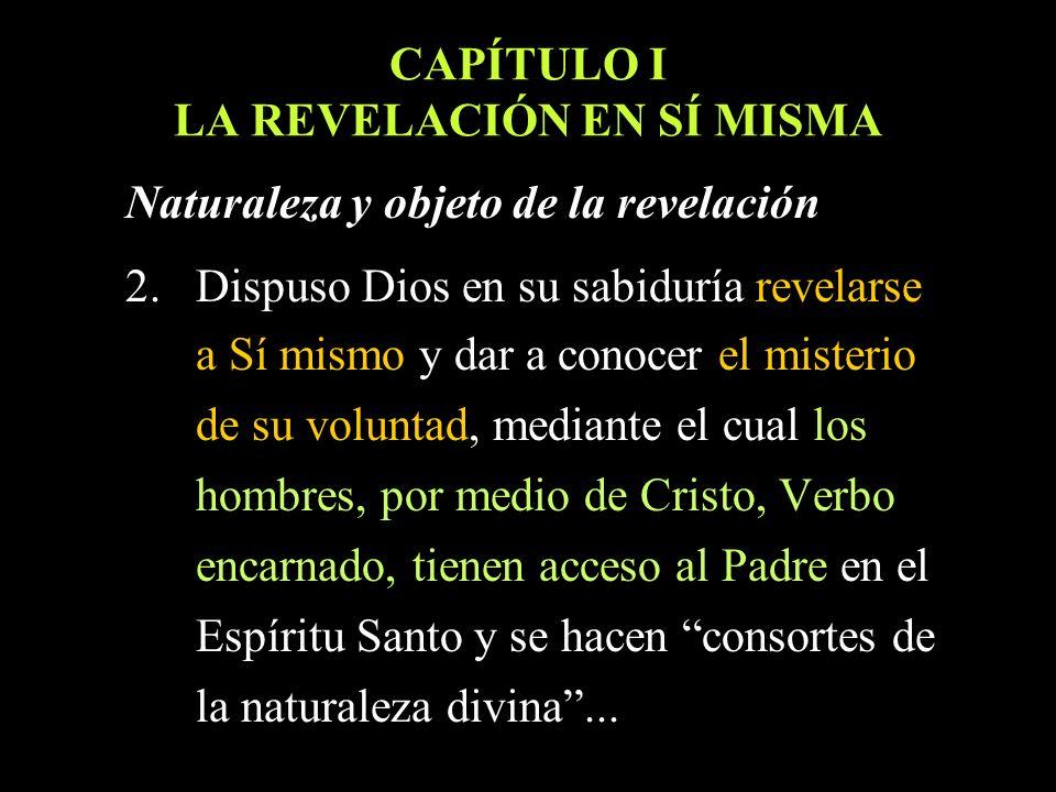 CAPÍTULO I LA REVELACIÓN EN SÍ MISMA
