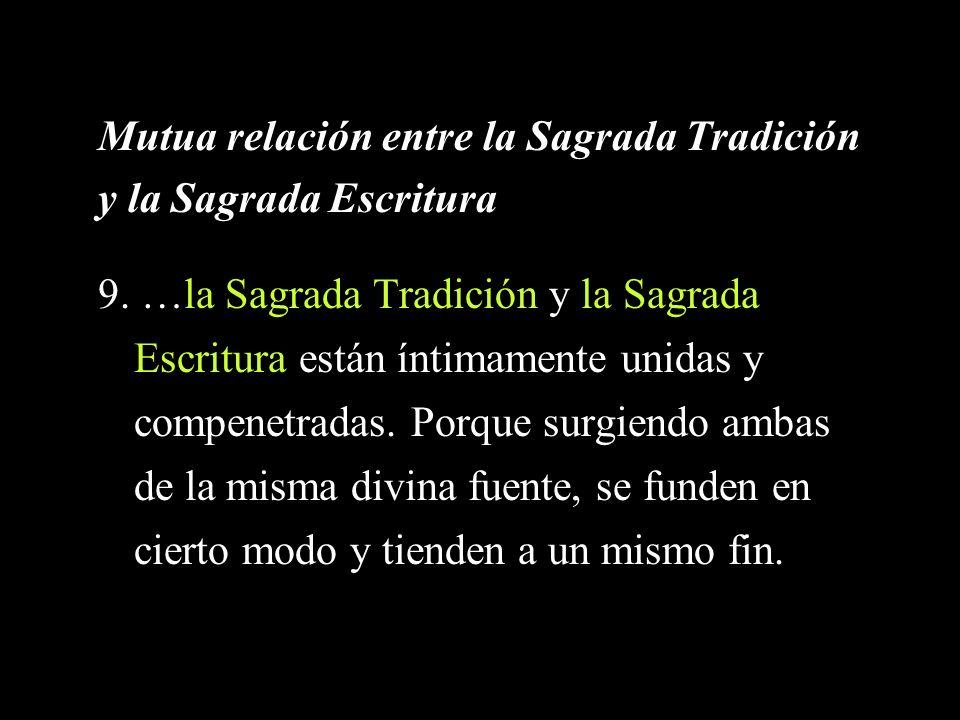 Mutua relación entre la Sagrada Tradición