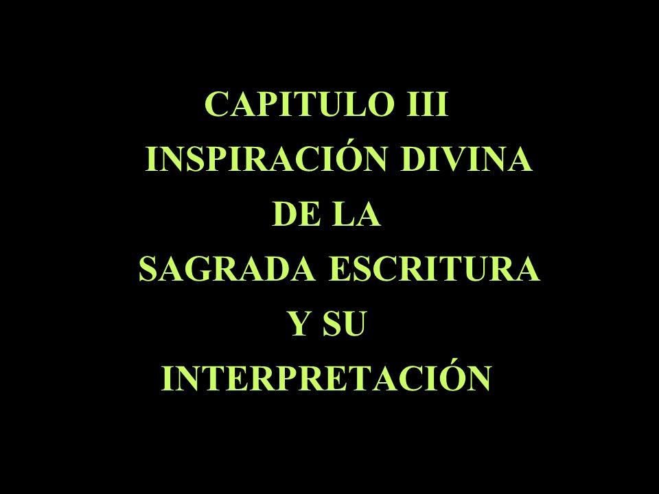 CAPITULO III INSPIRACIÓN DIVINA DE LA SAGRADA ESCRITURA